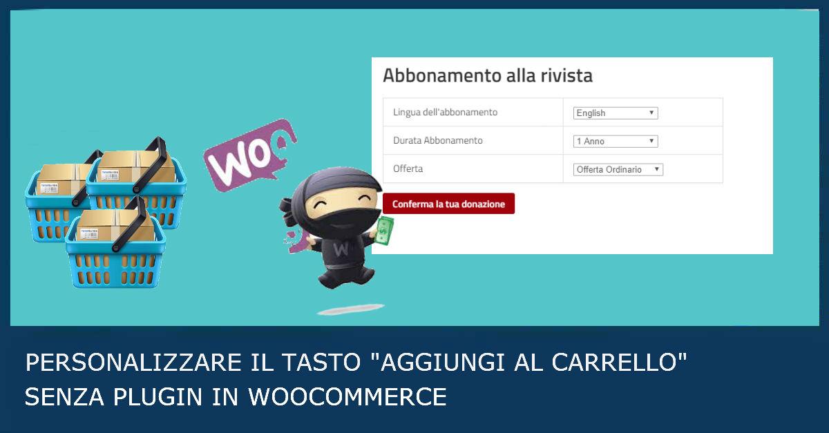 32e78b07aa Come personalizzare WooCommerce | Cambiare testo aggiungi al carrello